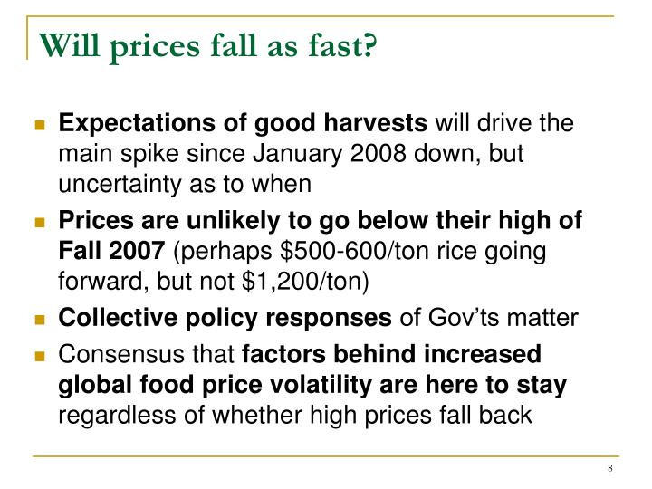 Will prices fall as fast?