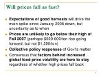 will prices fall as fast