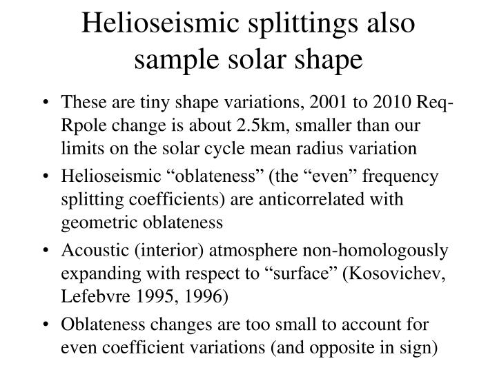 Helioseismic splittings also sample solar shape