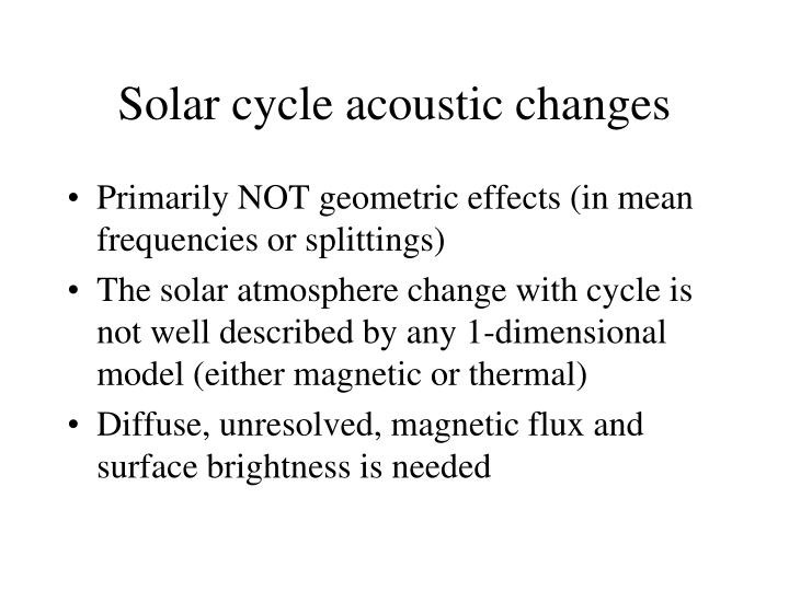 Solar cycle acoustic changes