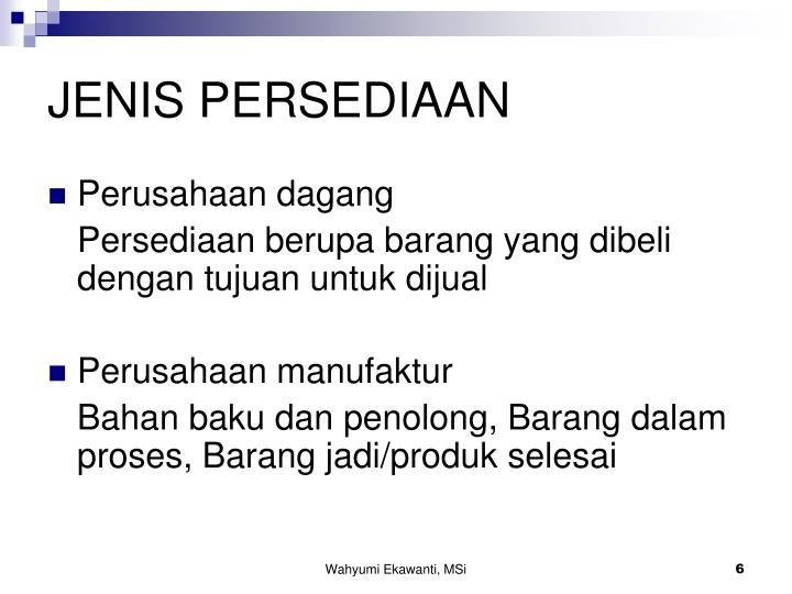 JENIS PERSEDIAAN