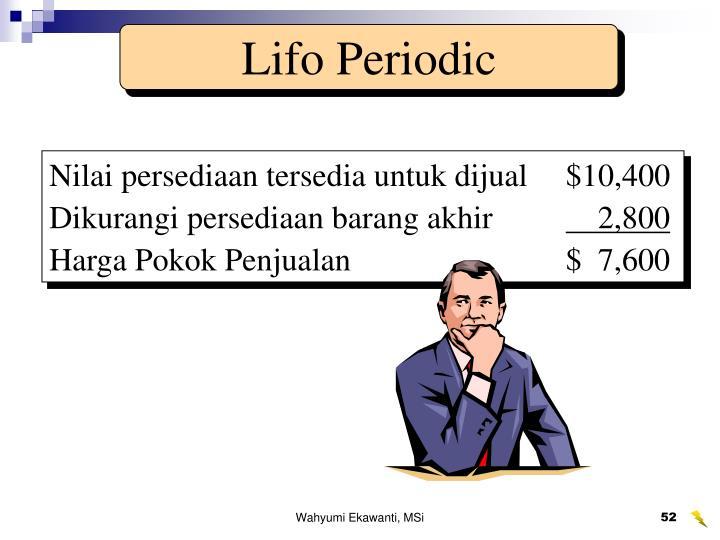 Lifo Periodic