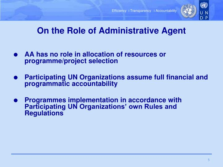 On the Role of Administrative Agent