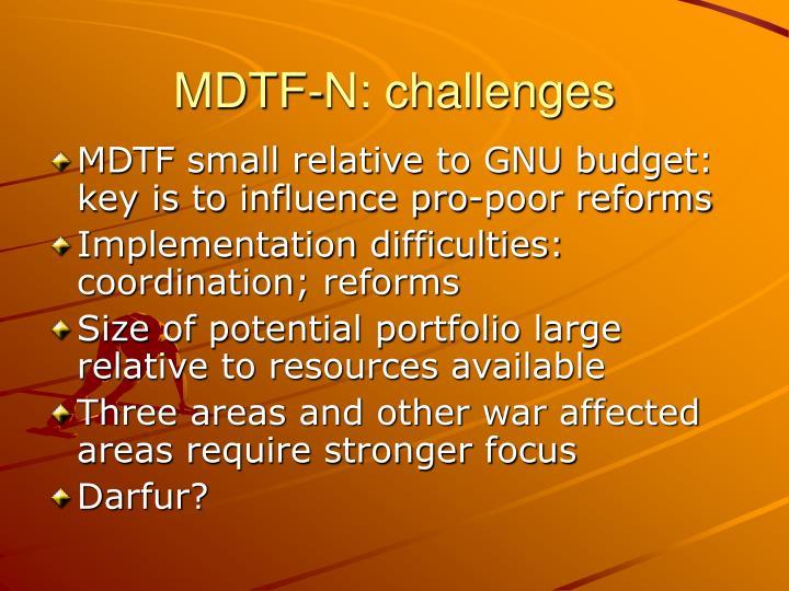 MDTF-N: challenges