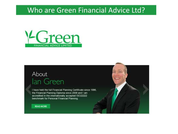 Who are Green Financial Advice Ltd?