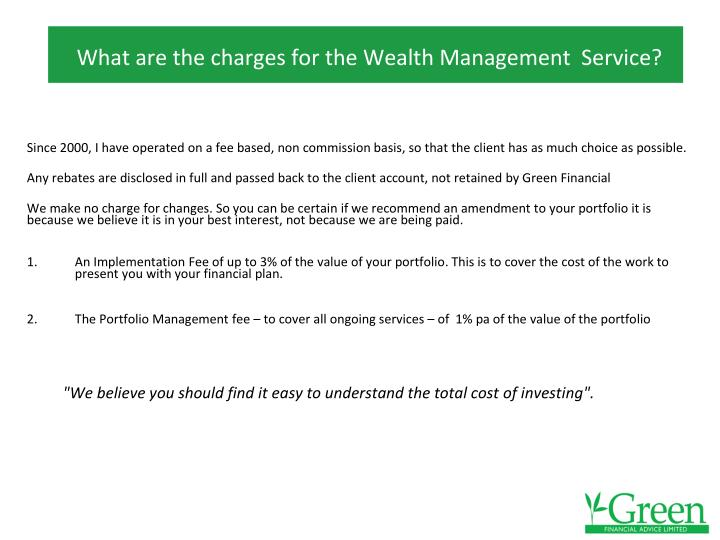 What are the charges for the Wealth Management  Service?