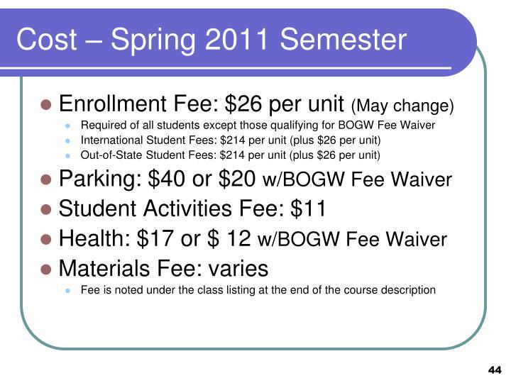Cost – Spring 2011 Semester