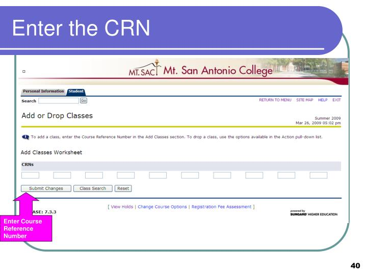 Enter the CRN