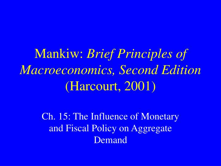 Mankiw brief principles of macroeconomics second edition harcourt 2001