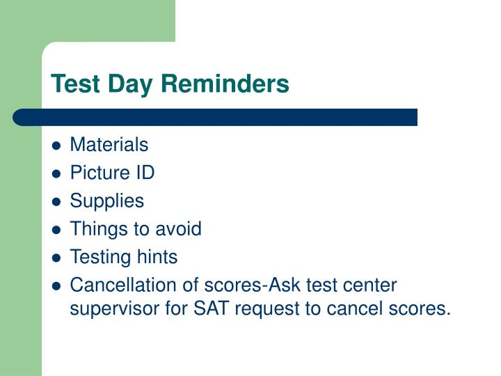 Test Day Reminders