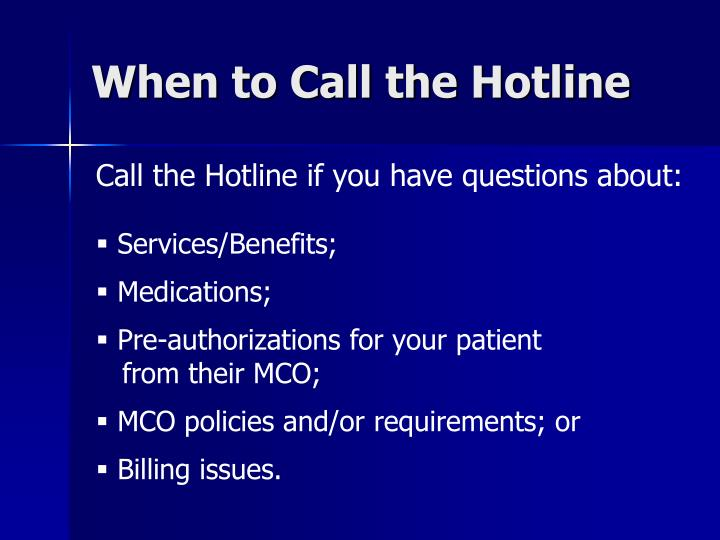 When to call the hotline