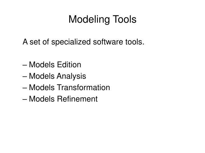 Modeling Tools