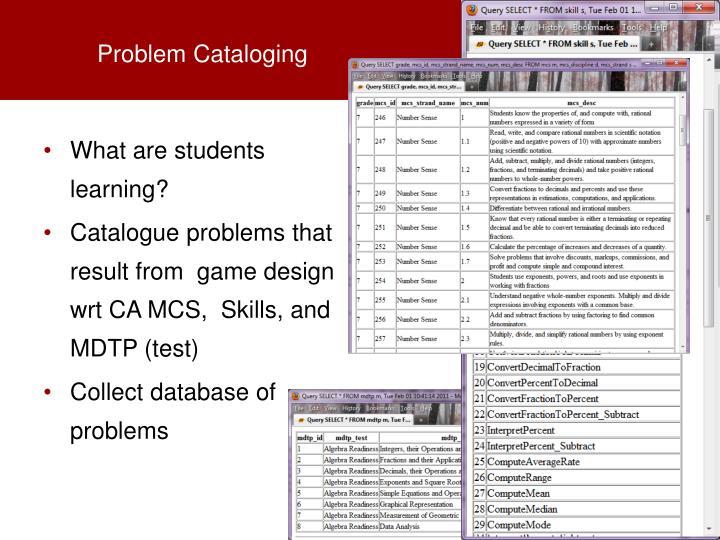 Problem Cataloging