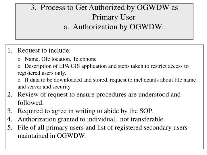 3.  Process to Get Authorized by OGWDW as Primary User