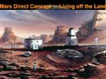 mars direct concept living off the land