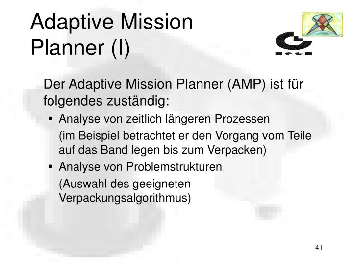 Adaptive Mission Planner (I)