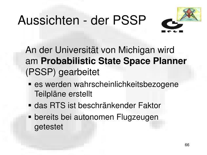Aussichten - der PSSP