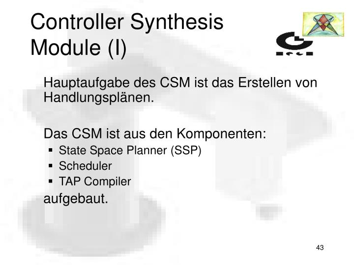 Controller Synthesis Module (I)