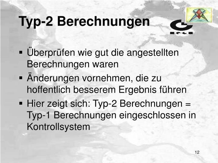 Typ-2 Berechnungen