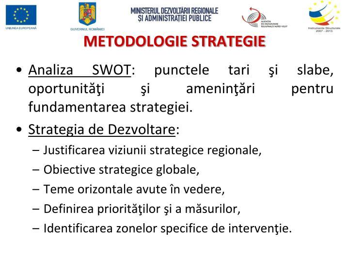 METODOLOGIE STRATEGIE