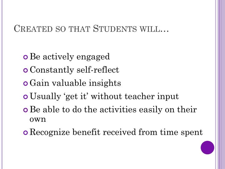 Created so that Students will…