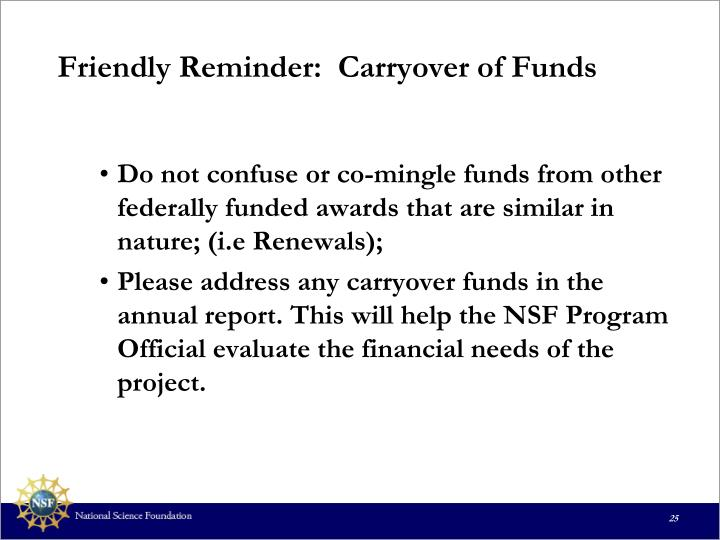 Friendly Reminder:  Carryover of Funds