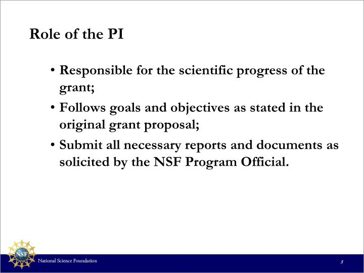 Role of the PI
