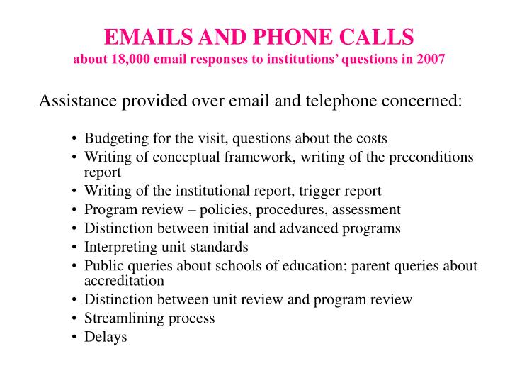 EMAILS AND PHONE CALLS