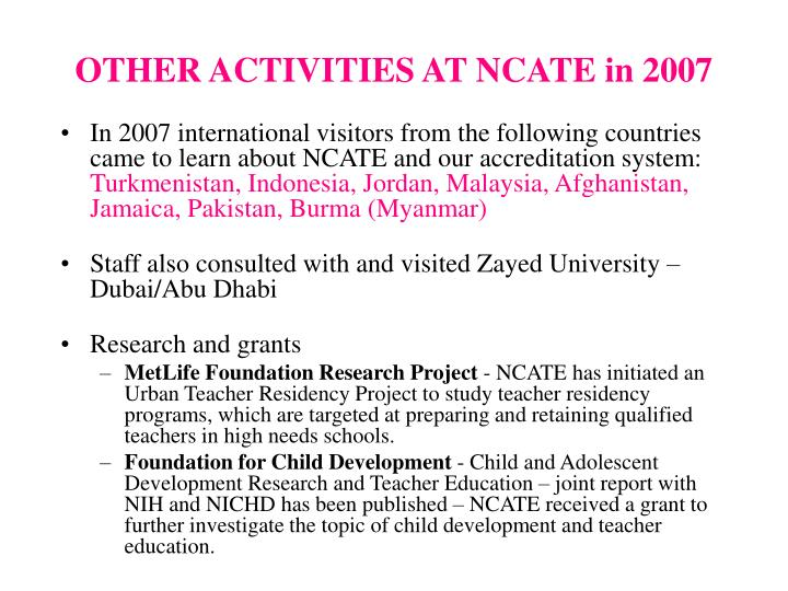 OTHER ACTIVITIES AT NCATE in 2007