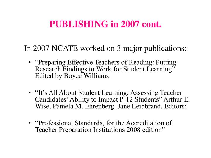 PUBLISHING in 2007 cont.