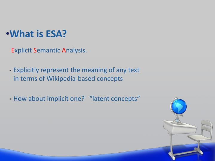 What is ESA?
