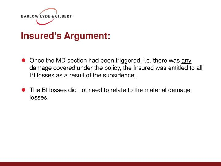 Insured's Argument: