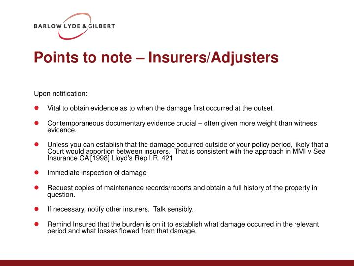 Points to note – Insurers/Adjusters