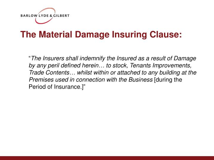 The Material Damage Insuring Clause: