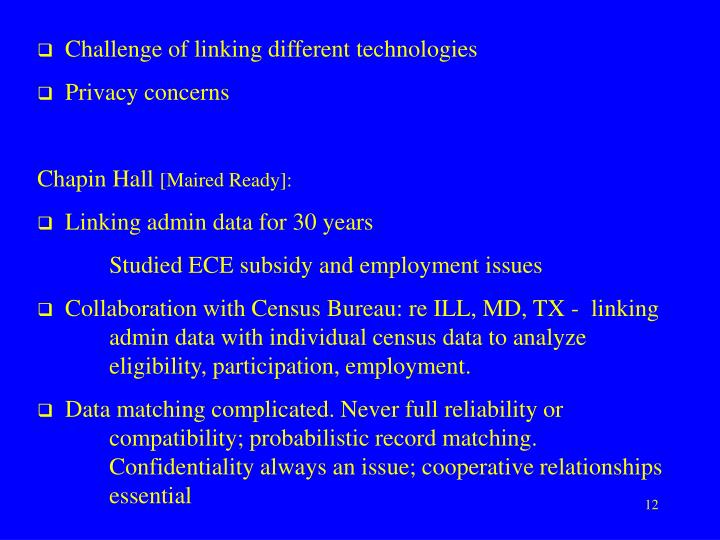 Challenge of linking different technologies
