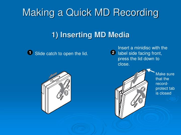 Making a Quick MD Recording