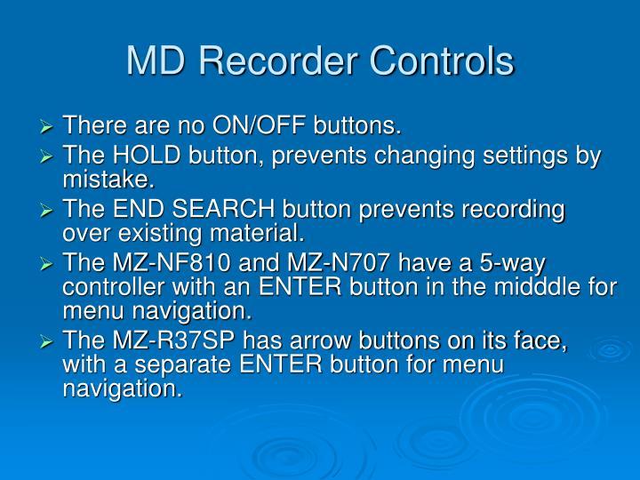 MD Recorder Controls