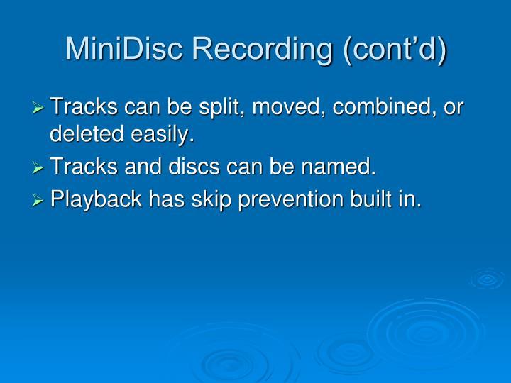 MiniDisc Recording (cont'd)