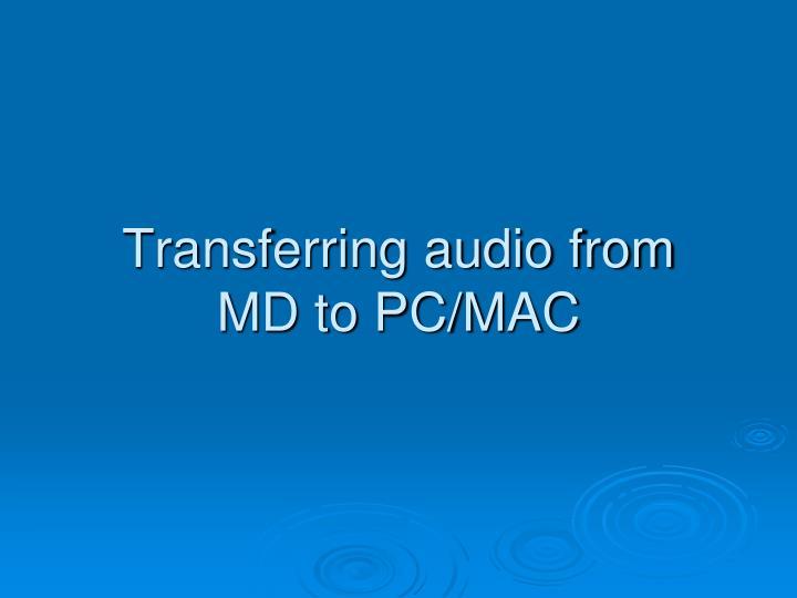Transferring audio from