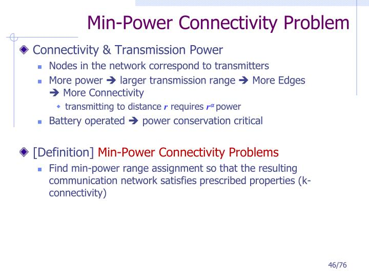 Min-Power Connectivity Problem