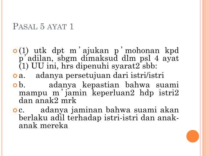 Pasal 5 ayat 1
