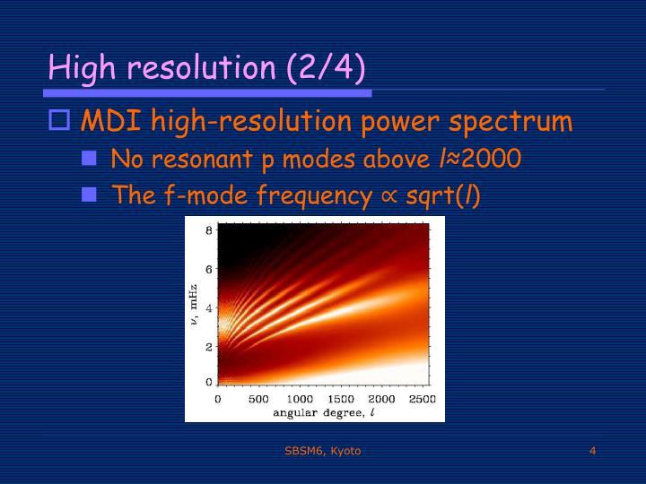High resolution (2/4)