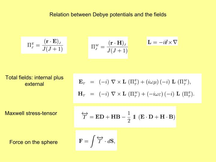 Relation between Debye potentials and the fields