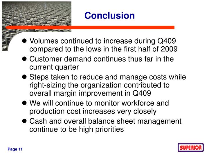 Volumes continued to increase during Q409 compared to the lows in the first half of 2009