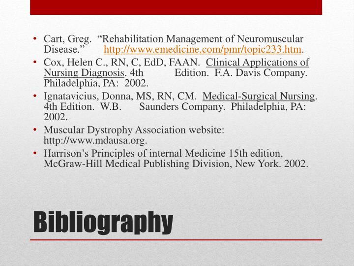 "Cart, Greg.  ""Rehabilitation Management of Neuromuscular Disease."""