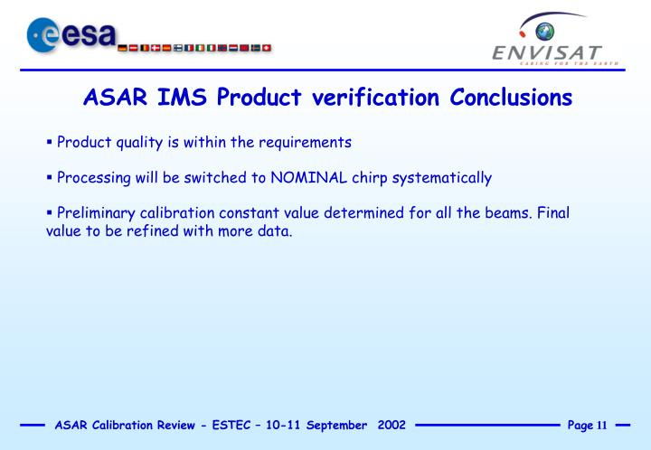 ASAR IMS Product verification Conclusions