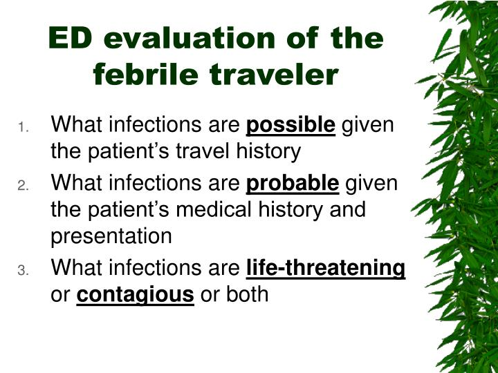 ED evaluation of the febrile traveler