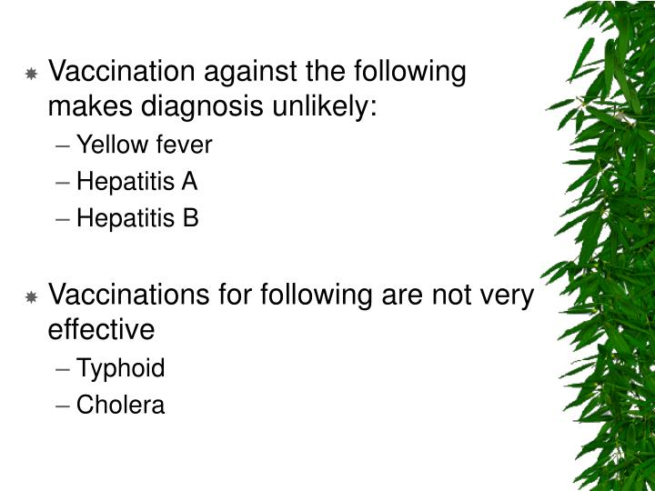 Vaccination against the following makes diagnosis unlikely: