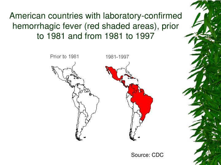American countries with laboratory-confirmed hemorrhagic fever (red shaded areas), prior to 1981 and from 1981 to 1997