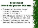 treatment non falciparum malaria